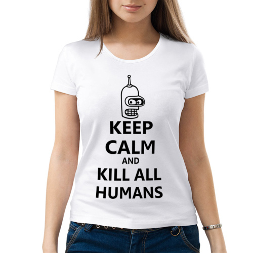 Изображение Keep calm and kill all humans
